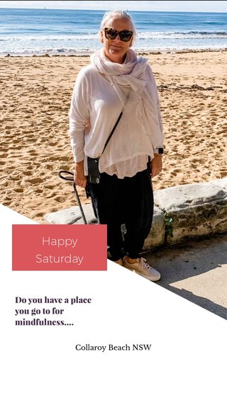 Happy Saturday Do you have a place you go to for mindfulness.... Collaroy Beach NSW