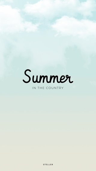 Summer IN THE COUNTRY