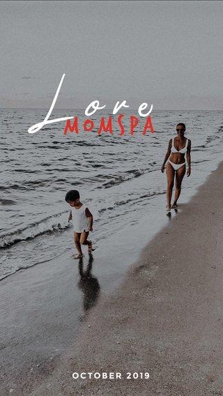 Lore Momspa OCTOBER 2019