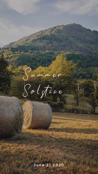 Summer Solstice June 21 2020