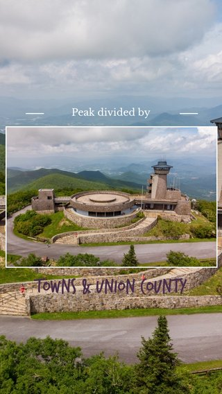 Towns & Union County Peak divided by