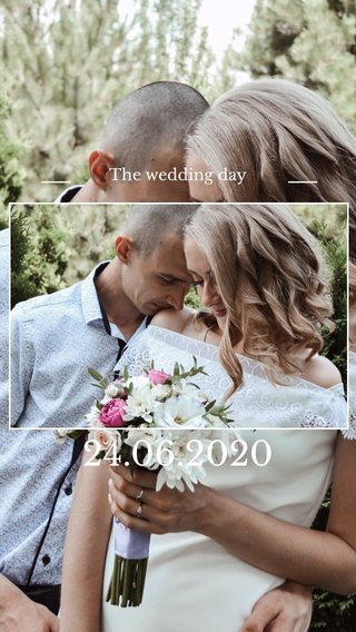 24.06.2020 The wedding day