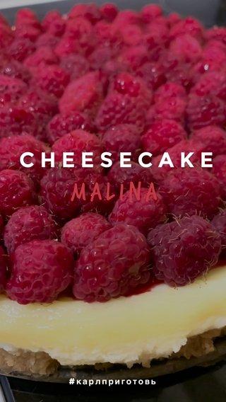 MaLina CHEESECAKE #карлприготовь