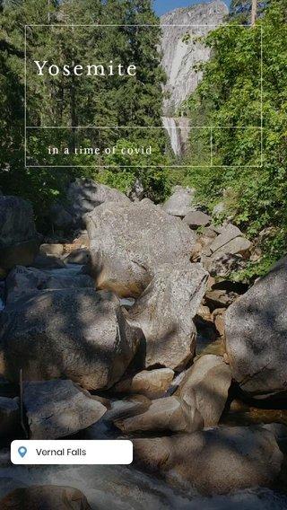 Yosemite in a time of covid 2020