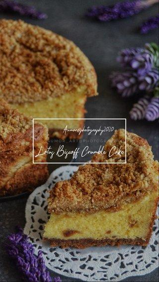 Lotus Biscoff Crumble Cake Au'mor@photography2020
