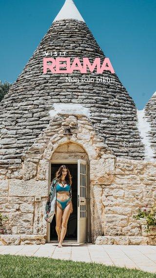 REIAMA Non solo bikini VISIT