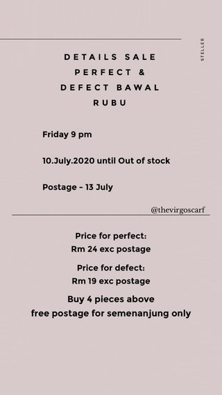 ———————————————————————— Buy 4 pieces above free postage for semenanjung only DETAILS SALE PERFECT & DEFECT BAWAL RUBU Friday 9 pm 10.July.2020 until Out of stock Postage - 13 July Price for perfect: Rm 24 exc postage Price for defect: Rm 19 exc postage Price for defect ; R Price for perfect ; 24 exc postage @thevirgoscarf