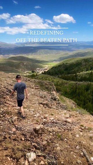 REDEFINING OFF THE BEATEN PATH