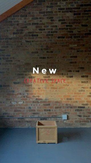 New Creative space