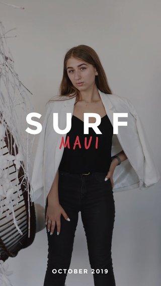 SURF Maui OCTOBER 2019