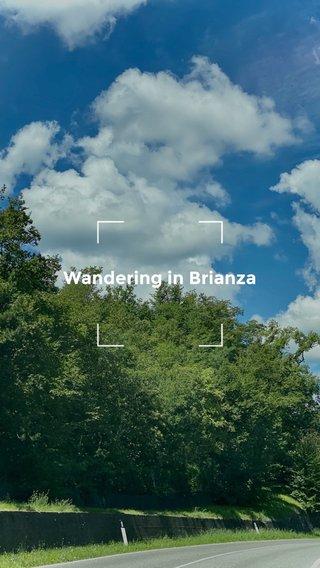 Wandering in Brianza