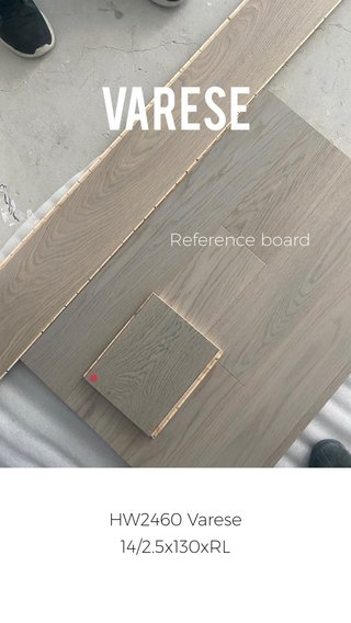 Varese Reference board HW2460 Varese 14/2.5x130xRL