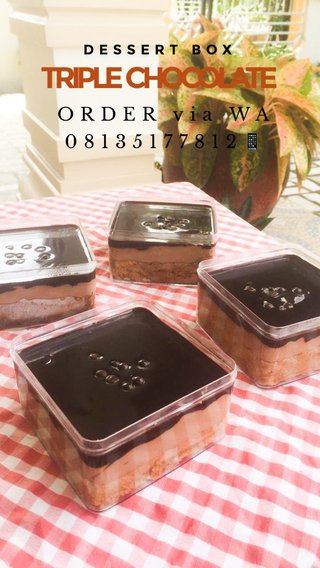 TRIPLE CHOCOLATE ORDER via WA 08135177812📱 DESSERT BOX