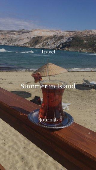 Summer in Island Travel Journal