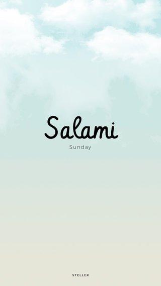 Salami Sunday