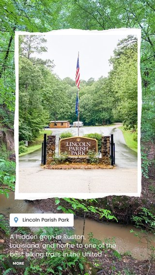 A hidden gem in Ruston, Louisiana, and home to one of the best biking trails in the United States!