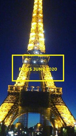 PARIS JUNE 2020