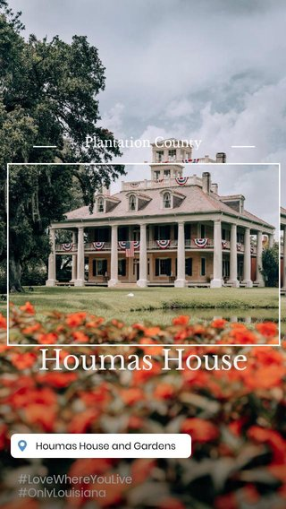 Houmas House Plantation County #LoveWhereYouLive #OnlyLouisiana