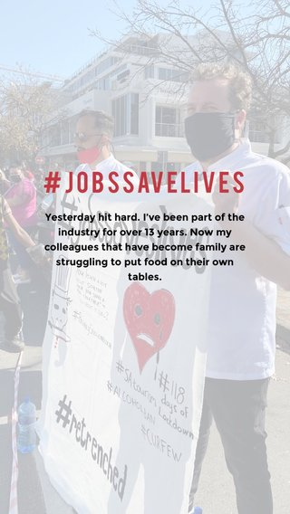 #jobssavelives Yesterday hit hard. I've been part of the industry for over 13 years. Now my colleagues that have become family are struggling to put food on their own tables.
