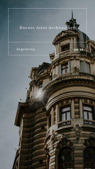 09/12 Buenos Aires Architecture Argentina