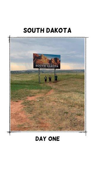 South Dakota Day One