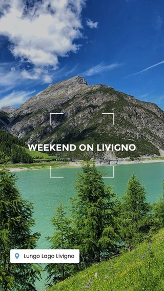 WEEKEND ON LIVIGNO