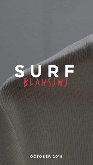 SURF blahsjwj OCTOBER 2019
