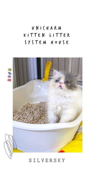 SILVERSKY Unicharm Kitten litter system house