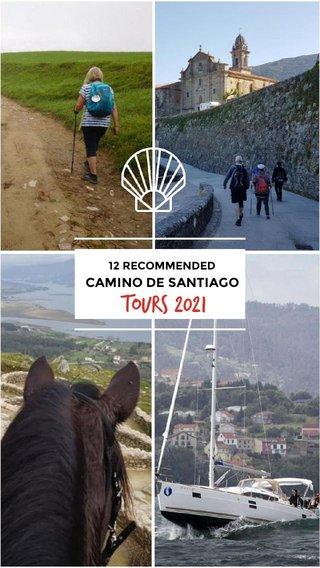 TOURS 2021 CAMINO DE SANTIAGO 12 RECOMMENDED