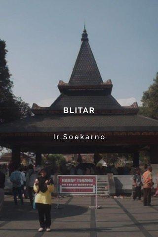 BLITAR Ir.Soekarno
