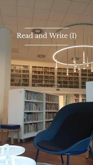 Read and Write (I)