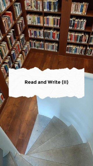 Read and Write (II)