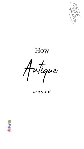 Antique How are you?