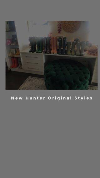 New Hunter Original Styles