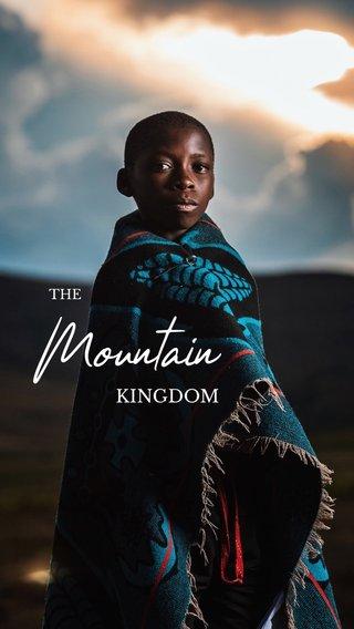 Mountain KINGDOM THE