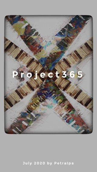 Project365 July 2020 by PetraIpa