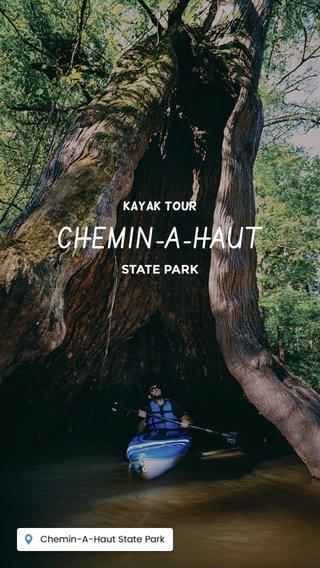 CHEMIN-A-HAUT STATE PARK Kayak tour