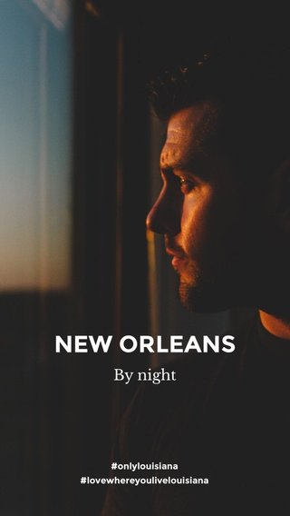 NEW ORLEANS By night #onlylouisiana #lovewhereyoulivelouisiana