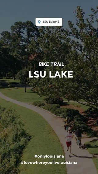 LSU LAKE Bike trail #onlylouisiana #lovewhereyoulivelouisiana