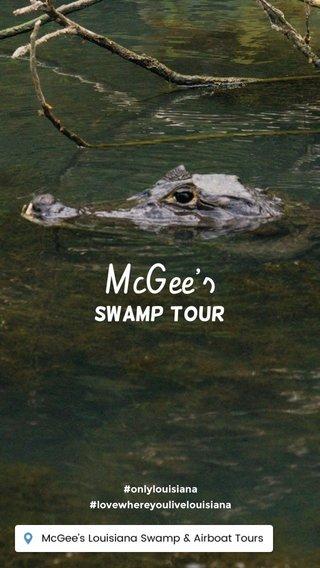 McGee's Swamp tour #onlylouisiana #lovewhereyoulivelouisiana