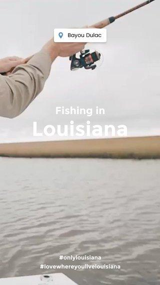Louisiana Fishing in #onlylouisiana #lovewhereyoulivelouisiana