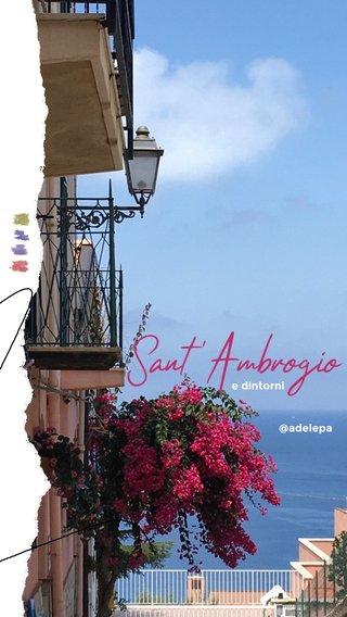 Sant'Ambrogio @adelepa e dintorni