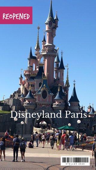 Disneyland Paris REOPENED