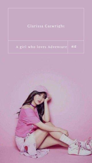 01.12 Clarissa Catwright A girl who loves Adventure