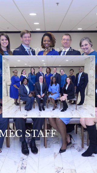 """MEC STAFF There's no """"I"""" in Team"""