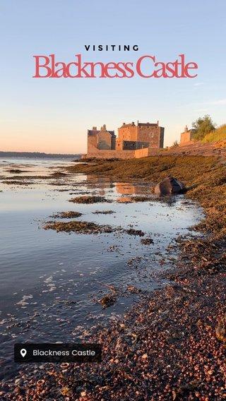 Blackness Castle VISITING OCTOBER 2019