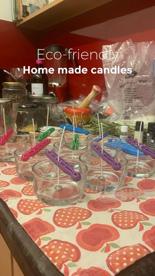 Eco-friendly Home made candles