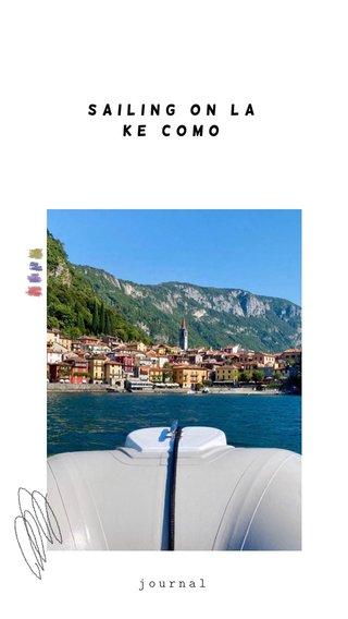 sailing on Lake Como journal