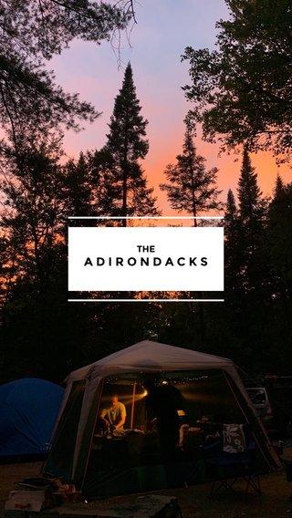 ADIRONDACKS THE