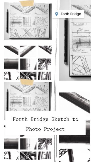 Forth Bridge Sketch to Photo Project
